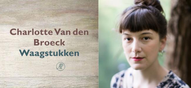 Charlotte Van den Broeck Waagstukken